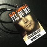 "A press pass from the 2014 screening of ""Glen Campbell: I'll Be Me"" at the 2014 LeadingAge meeting."