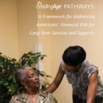 The LeadingAge Pathways report, released in October 2013.