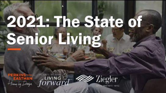 2021 State of Senior Living Presentation slide